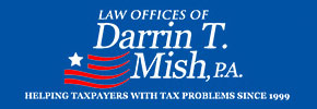 Get IRS Help Now – Tampa Tax Attorney Darrin T. Mish